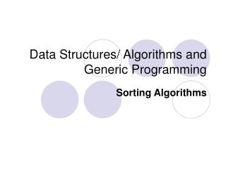 Data Structures/ Algorithms and Generic Programming