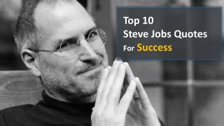 Top 10 Inspirational Steve Jobs Quotes