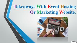 Takeaways with event hosting or marketing websites.