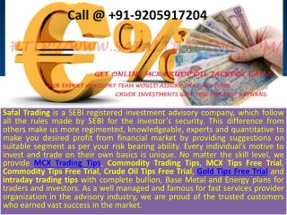 Gold Tips Free Trial, MCX Trading Tips, Crude Oil Trading Tips - Safal Trading