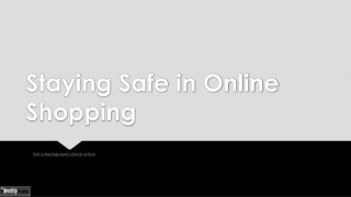 Staying Safe in Online Shopping