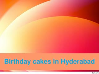 Order online cakes in Hyderabad | Birthday cakes in Hyderabad