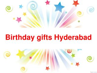Birthday gifts Hyderabad | Birthday gifts delivery in Hyderabad