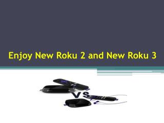Enjoy Roku 2 Vs Roku 3