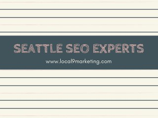 Seattle SEO Experts | Local9 Marketing