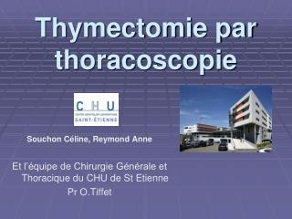 Thymectomie par thoracoscopie