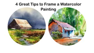 4 Great Tips to Frame a Watercolor Painting