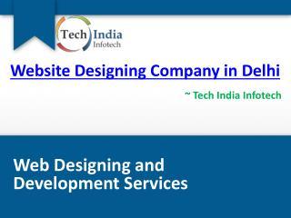Website Designing Company in Delhi |Tech India Infotech