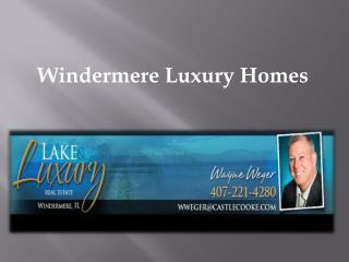 Windermere Luxury Homes