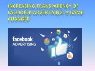 Increasing Transparency of Facebook Advertising by Media Junkies