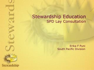 Stewardship Education SPD Lay Consultation