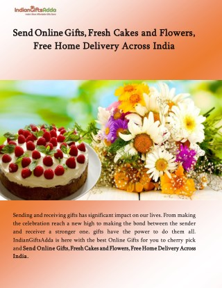 Send Online Gifts, Fresh Cakes and Flowers, Free Home Delivery Across India | IndianGiftsAdda.com Blog