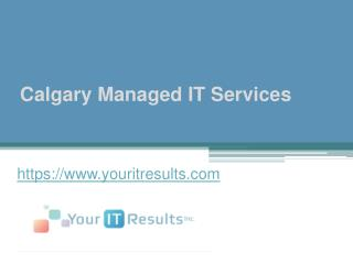 Calgary Managed IT Services - www.youritresults.com