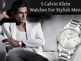 5 Calvin Klein Watches for Stylish Men