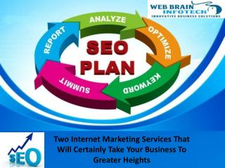 Two Internet Marketing Services That Will Certainly Take Your Business To Greater Heights