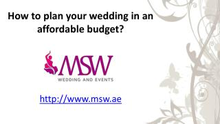 How to plan your wedding in an affordable budget?