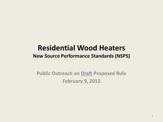 Residential Wood Heaters New Source Performance Standards (NSPS)