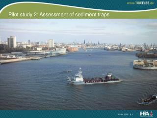 Pilot study 2: Assessment of sediment traps