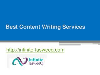 Best Content Writing Services - Infinite-tasweeq.com
