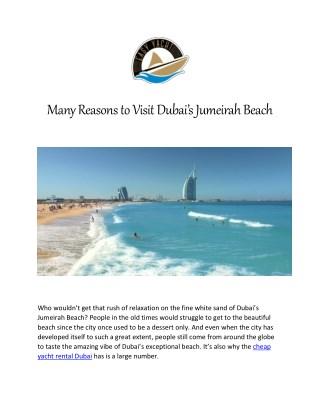 Many Reasons to Visit Dubai's Jumeirah Beach - Worldnews.com