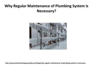 Why Regular Maintenance of Plumbing System is Necessary