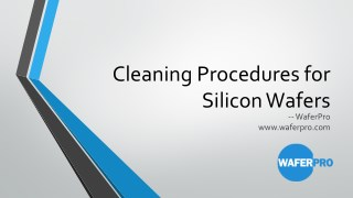 Cleaning Procedures for Silicon Wafers