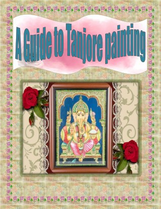 A Guide to Tanjore painting