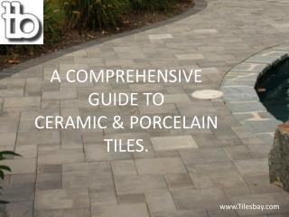 Ceramic & porcelain Tiles