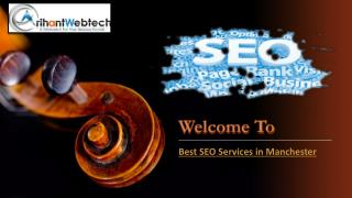 Hiring Seo Services in Manchester is ready to Serve You