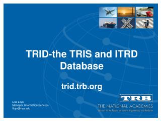 TRID-the TRIS and ITRD Database trid.trb.org