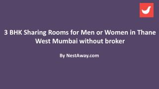 Shared Accomodation for Men or Women in Thane West Mumbai