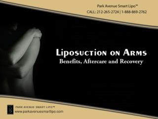 Liposuction On Arms: Benefits Aftercare And Recovery