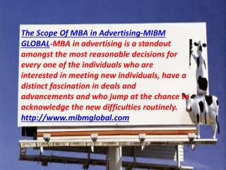 MBA in Advertising to the interested clients -MIBM GLOBAL