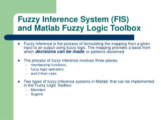 Fuzzy Inference System (FIS) and Matlab Fuzzy Logic Toolbox