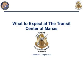 What to Expect at The Transit Center at Manas