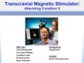 Transcranial Magnetic Stimulator:  Alleviating Condition X