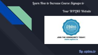 Learn How to Increase Course Signups to Your WPLMS Website