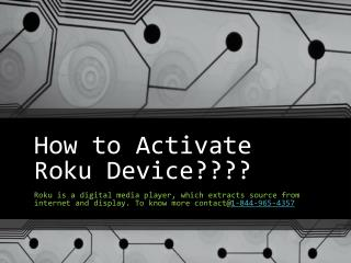 How to Activate Roku Device?