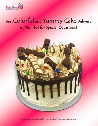 Best Colorful and Yummy Cake Delivery in Mumbai for Special Occasions!