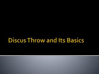 Discus Throw And Its Basics