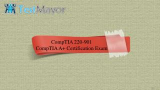 220-901 - CompTIA Real Exam Questions - 100% Free | testmayor