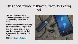 Use of smartphone as remote control fpor hearing aid