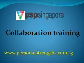 Collaboration training - personalstrengths.com.sg