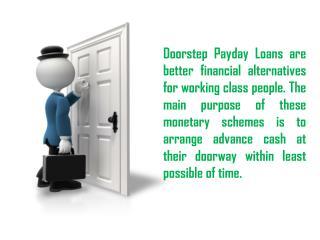 Doorstep Cash Loans Get Perfect Cash Support For Short Duration