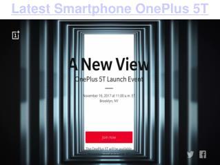 Latest Smartphone OnePlus 5T