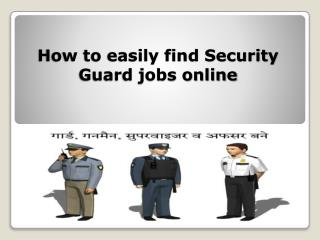 How to easily find Security Guard jobs online?