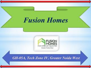 Fusion Homes Greater Noida – Possession, Review, Price list, Floor plan