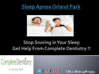 Sleep Apnea Orland Park - Get Healthy Sleep !!