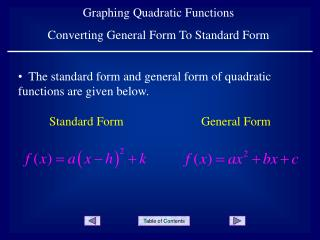 Graphing Quadratic Functions Converting General Form To Standard Form