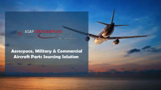 Aerospace, Military, Commercial Aircraft Parts Sourcing Solution